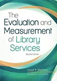 img - for The Evaluation and Measurement of Library Services book / textbook / text book