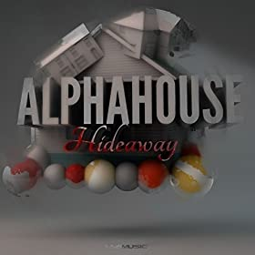 Alpha House-Hideaway