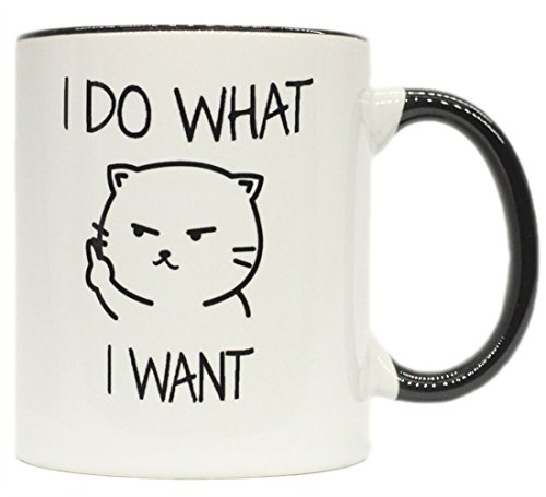 funny mug--I do what I want cat face Middle Finger 11 OZ Ceramic Coffee Mug - funny gift for Cat Lovers - Birthday Gifts for women men