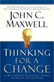 Thinking for a Change, John C. Maxwell, 0446691380
