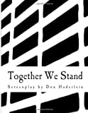 Together We Stand, Don Haderlein, 1482332035