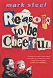 Reasons to Be Cheerful: from Punk to New Labour Through the Eyes of a Dedicated Troublemaker