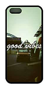 Good Vibes Theme Iphone 5 5s Case TPU Material