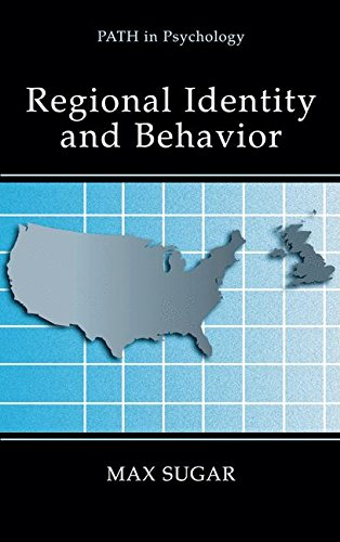 Regional Identity and Behavior (Path in Psychology) pdf epub