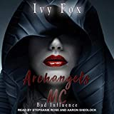 Archangels MC: A Reverse Harem Romance: Bad Influence Series, Book 2