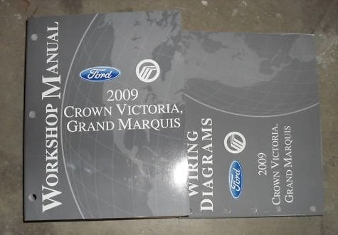 2009 Crown Victoria Grand Marquis Service Manual Set (service manual, and the wiring diagrams manual.)