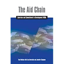 The Aid Chain: Coercion and Commitment in Development NGOs