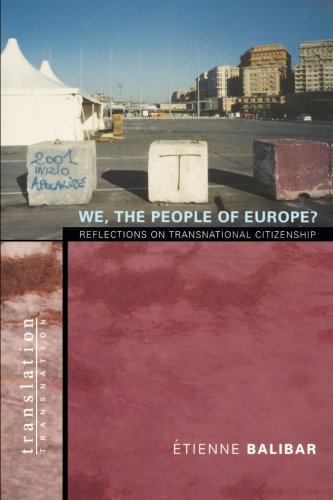 We, the People of Europe?: Reflections on Transnational Citizenship (Translation/Transnation)の詳細を見る