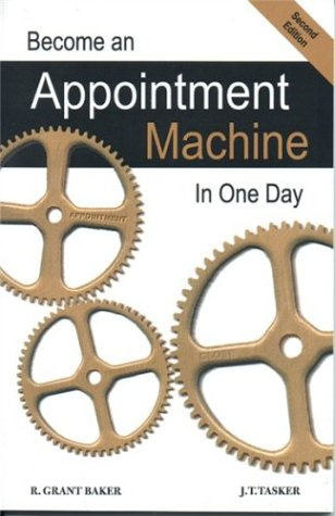 Become an Appointment Machine in One Day, Second Edition pdf epub
