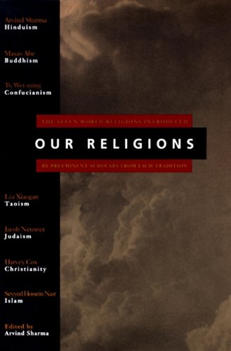 Our religions the seven world religions introduced by preeminent our religions the seven world religions introduced by preeminent scholars from each tradition by fandeluxe Image collections
