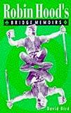 Robin Hood's Bridge Memoirs, David S. Bird, 0713482451