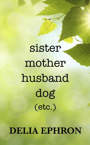 book cover of Sister Mother Husband Dog
