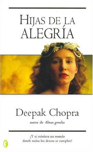 Hijas de la alegría/ Happy Daughters (Spanish Edition) by Brand: Ediciones B