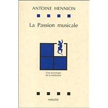 Passion musicale (La)