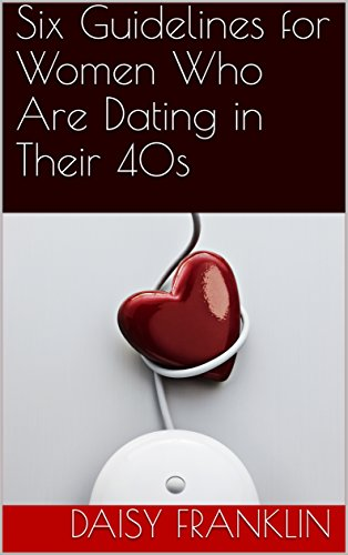 Dating in 40s advice