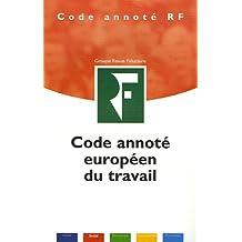 CODE ANNOT. EUROPÉEN DU TRAVAIL 2006