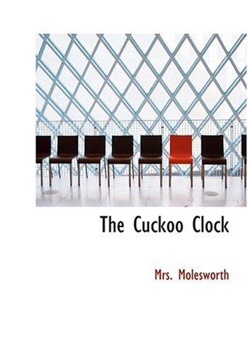 Download The Cuckoo Clock (Large Print Edition) pdf