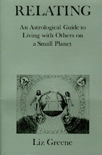 Amazon relating an astrological guide to living with others relating an astrological guide to living with others on a small planet by greene fandeluxe Epub