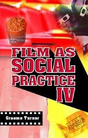 Film as Social Practice IV (Studies in Culture and Communication) 4th (forth) edition ebook