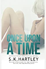 Once Upon A Time (Fairy Tales Are For Morons) (Volume 1) by S.K. Hartley (2014-11-26) Paperback