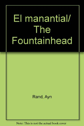 El manantial/ The Fountainhead (Spanish Edition)
