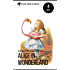 Alice in Wonderland Collection - All Four Books: Alice in Wonderland, Alice Through the Looking Glass, Hunting of the Snark and Alice Underground (Black Horse Classics)