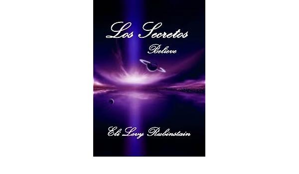 Los Secretos (Spanish Edition) - Kindle edition by Eli Levy Rubinstain. Religion & Spirituality Kindle eBooks @ Amazon.com.