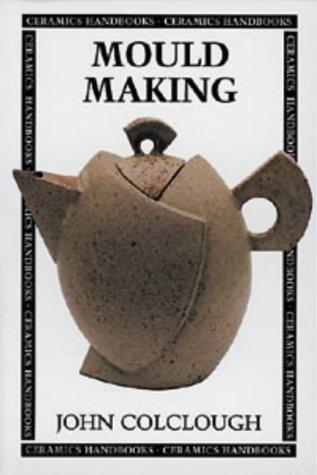 [Read] Mould Making (Ceramics Handbooks)<br />K.I.N.D.L.E