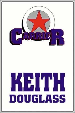 Carrier Keith Douglass 9780736630528 Amazon Books