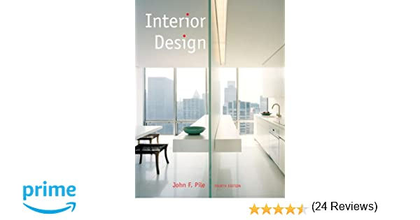 Amazon Interior Design 4th Edition 9780132408905 John F Pile Books