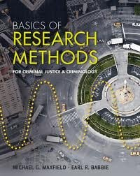 Basics of Research Methods for Criminal Justice and Criminology 3th (third) edition