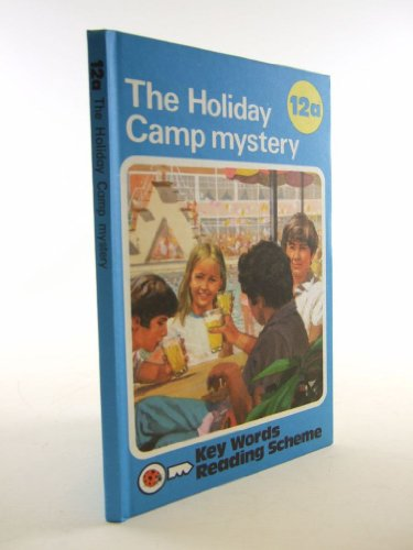 The Holiday Camp Mystery (The Ladybird Key Words Reading Scheme, Book 12a)