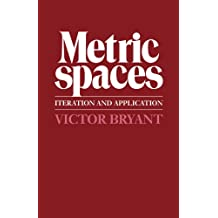 Metric Spaces: Iteration and Application