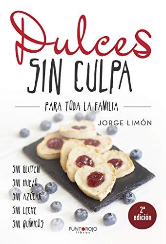 Amazon.com: Dulces sin culpa para toda la familia (Spanish Edition ...