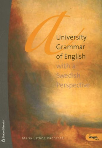 University Grammar of English: With a Swedish Perspective pdf