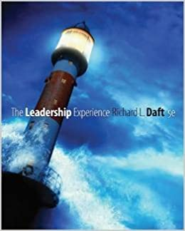 The leadership experience 5th edition by daft richard l paperback the leadership experience 5th edition by daft richard l paperback richard l daft amazon books fandeluxe