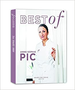 Best Of Anne Sophie Pic Anne Sophie Pic 9782841236114 Amazoncom