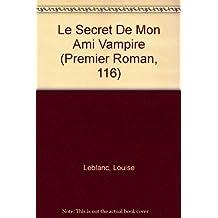 Le secret de mon ami vampire