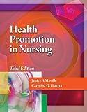 Health Promotion in Nursing 3rd Edition