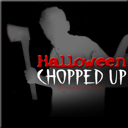 Halloween Chopped Up - Scary Horror Sound -