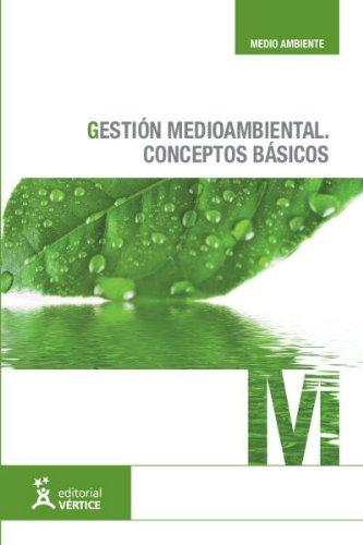 Descargar Libro Gestión Medioambiental: Conceptos Básicos Equipo Vértice