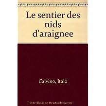 SENTIER DES NIDS D'ARAIGNEES