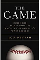 The Game : Inside the Secret World of Major League Baseball's Power Brokers (Hardcover)--by Jon Pessah [2015 Edition] Hardcover