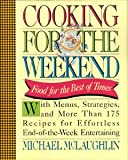 Cooking for the Weekend, Michael McLaughlin, 0671725785