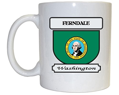 Ferndale, Washington (WA) City Mug