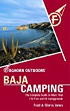 Search : Foghorn Outdoors Baja Camping: The Complete Guide to More Than 170 Tent and RV Campgrounds