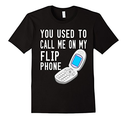 Mens You Used To Call Me On My Flip Phone Fun 90s 2000s T...