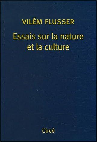Lire un Essais sur la nature et la culture epub pdf