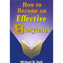 Becoming An Effective Storyteller