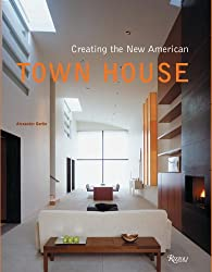 Creating the New American Townhouse